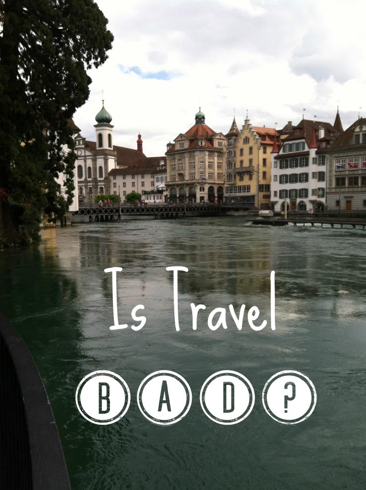 Travel Bad Thing
