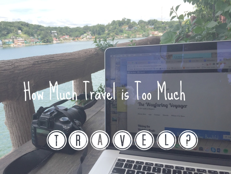 Travel Too Much