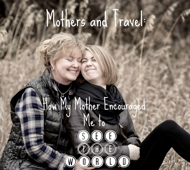 Mothers Day Travel